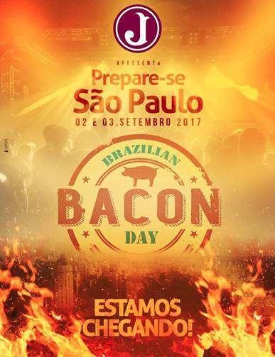 Brazilian Bacon Day 02 e 03 de Setembro no Juventus em São Paulo- SP.