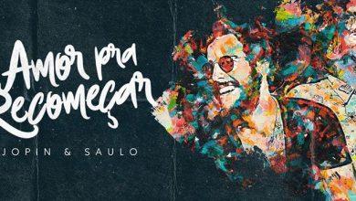 """Foto de Jopin convida o cantor Saulo para o lançamento do Single """"Amor Prá Recomeçar"""""""