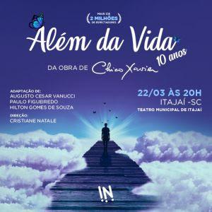 Espetáculo Além da Vida, baseado na obra de Chico Xavier, chega a Itajaí no dia 22 de março