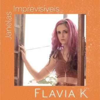Janelas Imprevisíveis é o novo clipe da cantora Flavia K