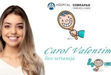 Foto de Carol Valentim live sertaneja em prol do Hospital Sobrapar