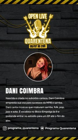 Dani Coimbra e W cantam live no Quarentena Open live