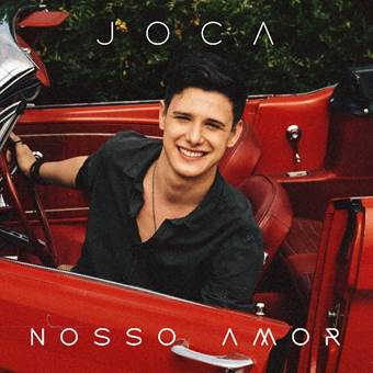 Joca lança Nosso Amor nova aposta POP da Sony Music